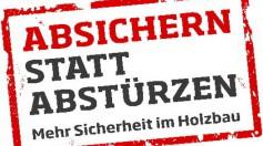 Logo der Holzbau Deutschland Kampagne Absichern statt abstürzen